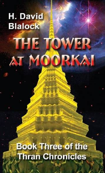 The Tower at Moorkai: Book 3 of the Thran Chronicles
