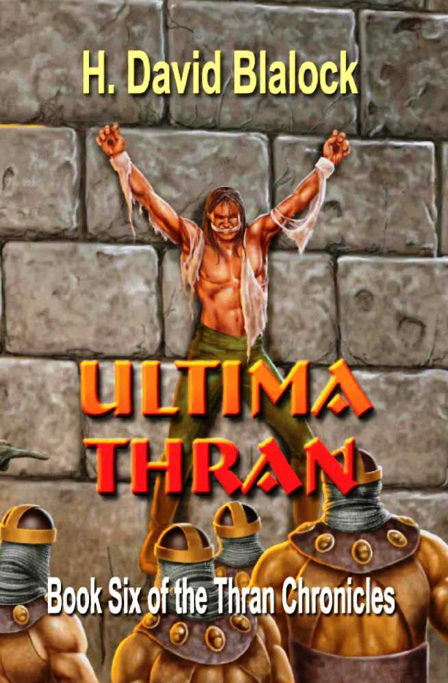 Ultima Thran: Book 6 of the Thran Chronicles